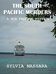The South Pacific Murders: A Mia Ferrari Mystery (The Mia Ferrari Mysteries Book 3) (English Edition)
