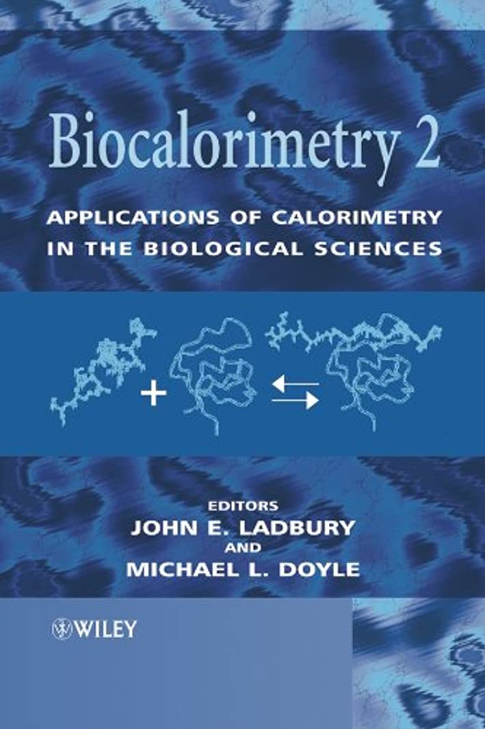 スノーケル雇ったクスコBiocalorimetry 2: Applications of Calorimetry in the Biological Sciences