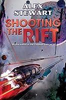 Shooting the Rift (BAEN)
