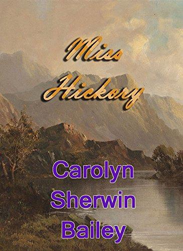 Miss Hickory (English Edition)の詳細を見る
