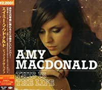 This Is The Life by Amy Macdonald