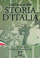 Storia D'Italia #09 - Una Societa' In Trasformazione [Italian Edition]