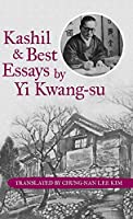 Kashil and Best Essays by Yi Kwang-su