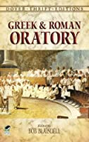 Greek and Roman Oratory (Dover Thrift Editions)