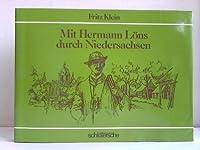 Mit Hermann Loens durch Niedersachsen