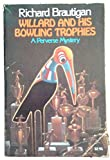 Willard and His Bowling Trophies (Picador Books)