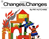 Changes, Changes (Aladdin Picture Books)