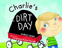 Charlie's Dirt Day (Tell-me-more!)