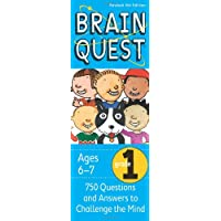 Brain Quest Grade 1: 750 Questions and Answers to Challenge the Mind: Ages 6-7