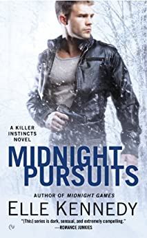 Midnight Pursuits (A Killer Instincts Novel Book 4) by [Kennedy, Elle]
