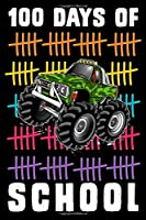 """100 Days of School: Monster Truck Journal and Notebook for Kids with 120+ Pages of 6""""x9"""" Lined Pages  Perfect for Sketching and Taking Notes"""