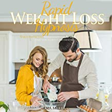 Rapid Weight Loss Hypnosis: 9 Most Effective Strategies to Lose Weight Quickly and Stay Fit with No Exercise