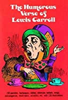 The Humorous Verse of Lewis Carroll (Dover Humor)