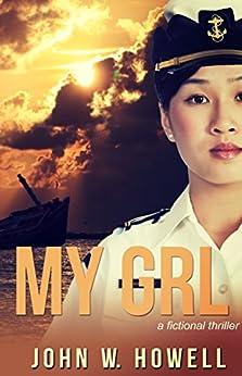 My GRL by [Howell, John W.]