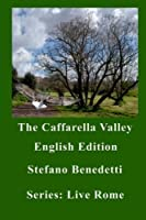 The Caffarella Valley (Live Rome)