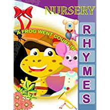 Nursery Rhymes - A Frog Went Courtin