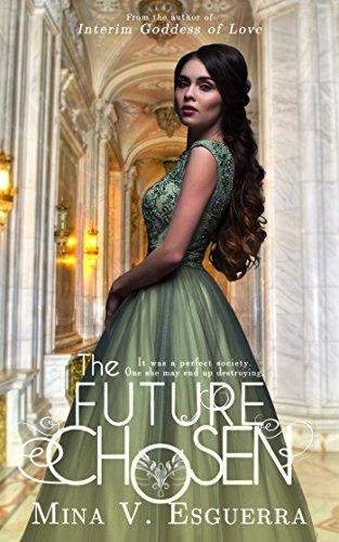 The Future Chosen: A political romance (English Edition)の詳細を見る