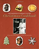 The Martha Stewart Living Christmas Cookbook by Martha Stewart Living Magazine(2003-09-30) 画像