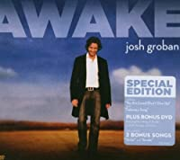 Awake (Special Edition, CD/DVD) by JOSH GROBAN (2006-11-17)