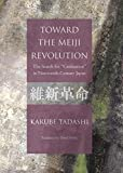 Toward the Meiji Revolution: The Search for