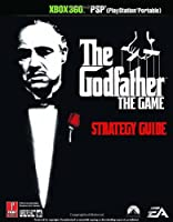 The Godfather (Xbox 360/PSP): Prima Official Game Guide (Prima Official Game Guides)