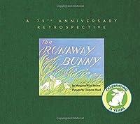 The Runaway Bunny: A 75th Anniversary Retrospective