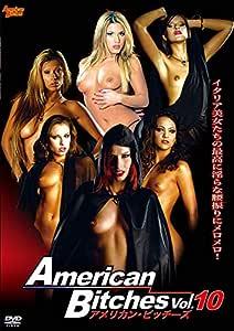 アメリカン・ビッチーズ Vol.10 [DVD]
