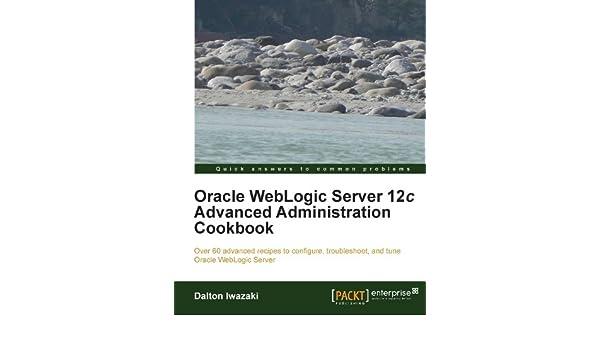 Amazon   Oracle WebLogic Server 12c Advanced Administration