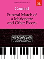 Funeral March of a Marionette and Other Pieces: Easier Piano Pieces 53 (Easier Piano Pieces (ABRSM))