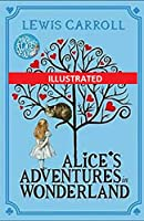 Alice's Adventures in Wonderland Illustrated