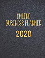 Online Business Planner 2020: Monthly Planner and Organizer 2020 with sales, expenses, budget, goals and more. Ideal for entrepreneurs, moms, women. 8.5 x 11in 120 pages cover in black and gold