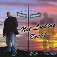 Not Looking Back