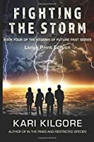 Fighting the Storm (Storms of Future Past)