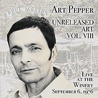 Art Pepper: Unreleased Art VIII by Art Pepper