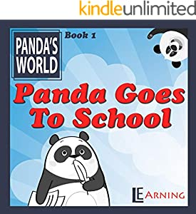 Panda Goes to School: Rhyming lesson book series for kids ages 3-5 (Panda's World 1) (English Edition)