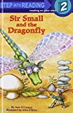 Sir Small and the Dragonfly (Step Into Reading Books)