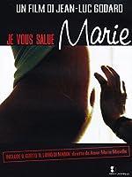 Je Vous Salue, Marie [Italian Edition]