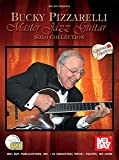 Bucky Pizzarelli Master Jazz Guitar: Solo Collection (Guitar Masters)