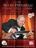 Bucky Pizzarelli Master Jazz Guitar: Solo Collection (Guitar Masters)