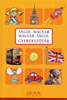 English-Hungarian & Hungarian-English Illustrated Dictionary for Children