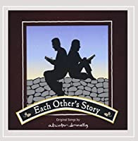 Each Other's Story