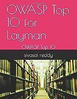 OWASP Top 10 for Layman: OWASP Top 10