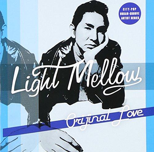 Light Mellow オリジナル・ラブ