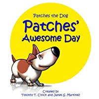 Patches' Awesome Day