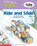 Ride and Slide (Word Family Tales)