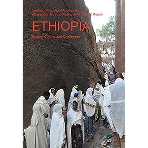 Ethiopia: History, Culture and Challenges (African Studies/ Afrikanische Studien)