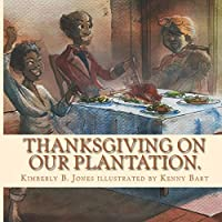 Thanksgiving on our Plantation: The same ole food, we call soul food
