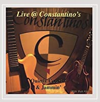 Live at Constantino's Quietly Cookin' & Jammin' Wi