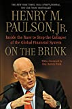 On the Brink: Inside the Race to Stop the Collapse of the Global Financial System -- With Original New Material on the Five Year Anniversary of the Financial Crisis (English Edition)
