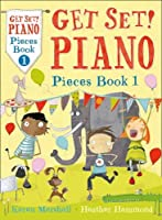 Piano Pieces Book 1 (Get Set! Piano)